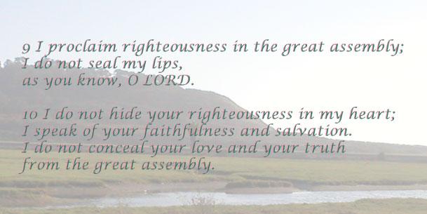 Psalm 40:9-10
